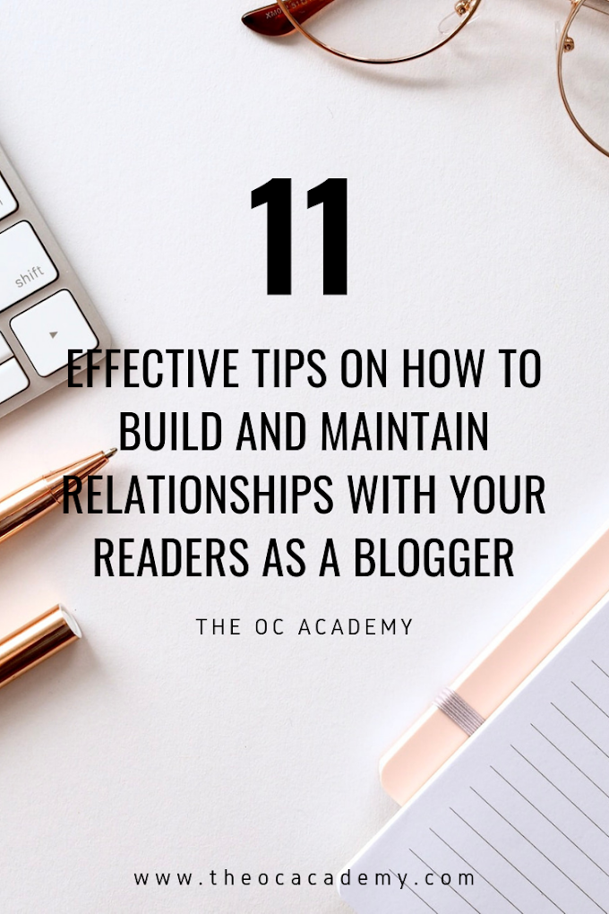 11 Effective Tips on How To Build and Maintain Relationships With Your Readers as a Blogger