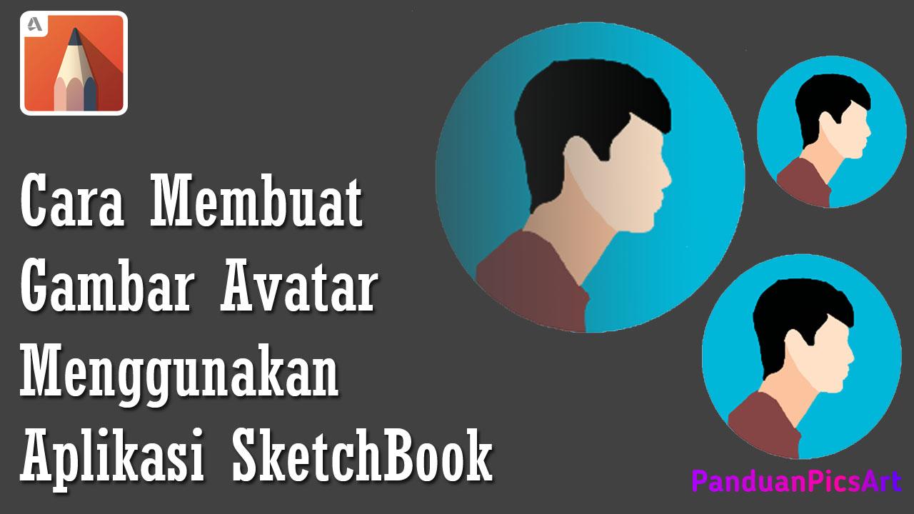 Cara Membuat Simple Avatar Vector di Sketchbook Android