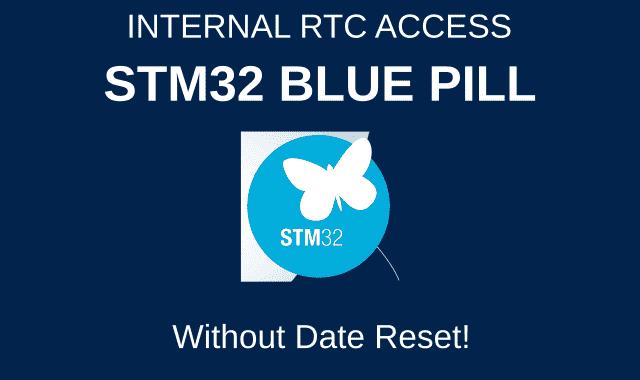 Cara Akses STM32 Blue Pill Internal RTC