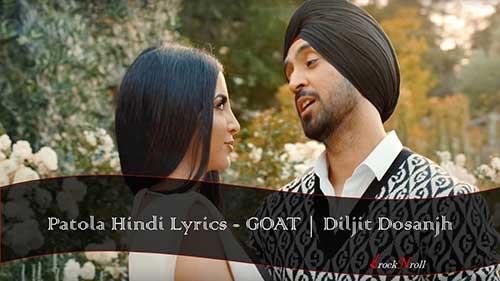 Patola-Hindi-Lyrics-GOAT-Diljit-Dosanjh