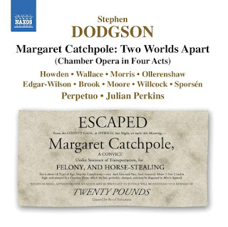 Stephen Dodgson Margaret Catchpole: Two Worlds Apart; Kate Howden, William Wallace, Nicholas Morris, Alistair Ollerenshaw, Perpetuo, Julian Perkins; NAXOS