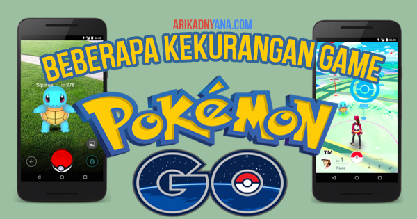 Kekurangan Game Pokemon Go