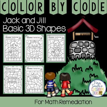 Color By Code Math Remediation Basic 3D Shapes Jack and Jill Went Up the Hill
