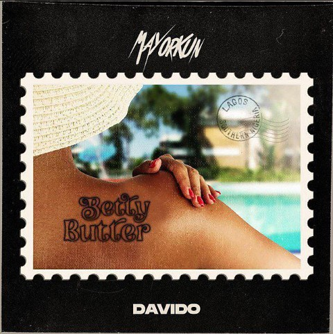 [Music] Mayorkun, Davido - 'Betty Butter'