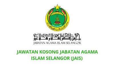 Jawatan Kosong JAIS 2019 Jabatan Agama Islam Selangor