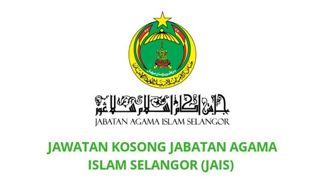 Jawatan Kosong JAIS 2021 Jabatan Agama Islam Selangor