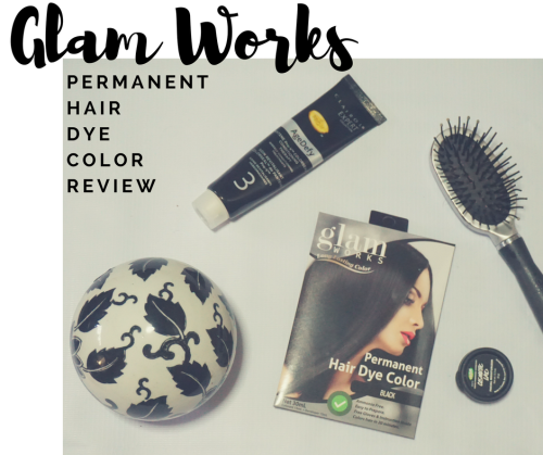 Teyjin: REVIEW: Glam Works Permanent Hair Dye Color Review