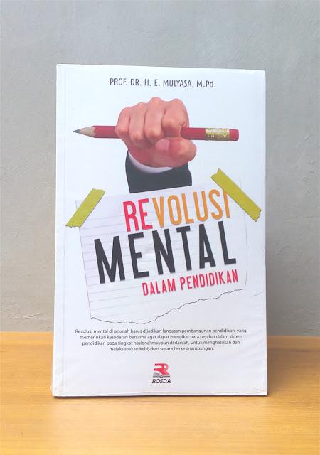 REVOLUSI MENTAL DALAM PENDIDIKAN, E. Mulyasa