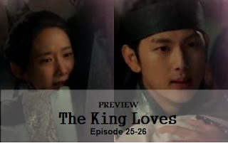Preview The King Loves Episode 25-26