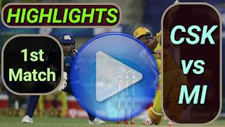 CSK vs MI 1st Match IPL