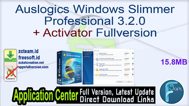 Auslogics Windows Slimmer Professional 3.2.0 + Activator Fullversion