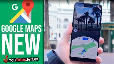 Prueba el Nuevo Google Maps en Realidad Aumentada