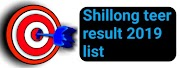Shillong teer previous result 2019 list Shillong Counter