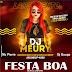 Dj Méury Mc Pierre e Dj Guuga - Festa Boa 2019 (Exclusiva)
