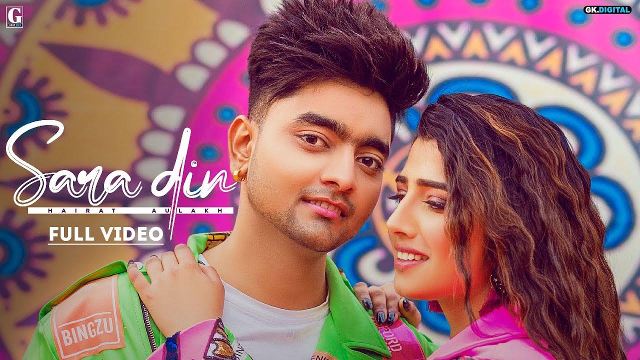 Sara Din Lyrics Hairat Aulakh Punjabi Song