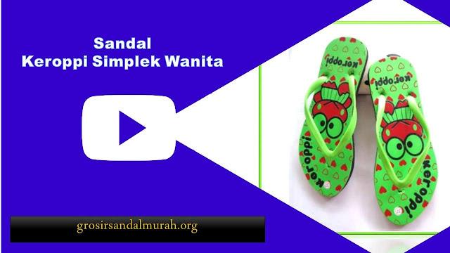 grosirsandalmurah.org - Sandal Wanita - Sandal Keroppi Simplek Wanita