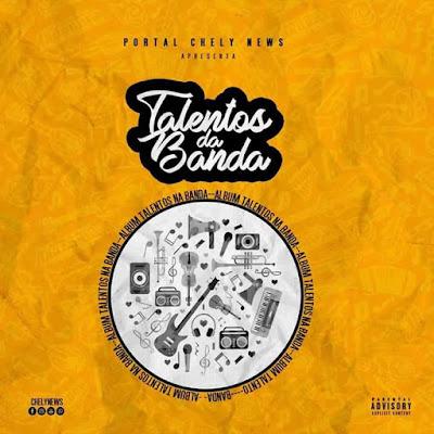 """ChelyNews - Talentos da Banda """"Álbum"""" 2018"""