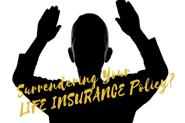 If you want to surrender a <b>Life Insurance</b> policy, then know these things, you will remain in profit
