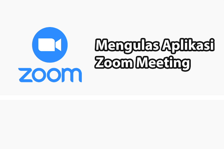 Apa Itu Zoom Meeting