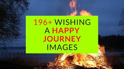 196+ Wishing a Happy Journey Images and Quotes Messages