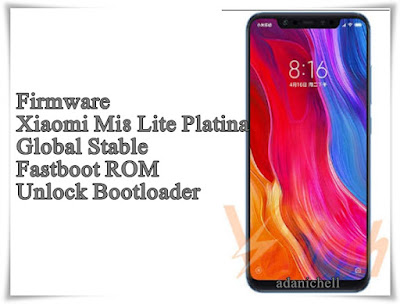 Firmware Xiaomi Mi8 Lite Platina Global Stable Fastboot ROM Unlock Bootloader