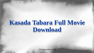 Kasada Tabara Full Movie Download tamilrockers, Moviesda, Tamilyogi, filmyzilla