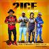2ice ft. Uhuru - 2 of Us (Afro 2016) [Download]