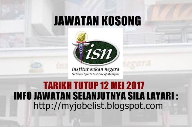 Jawatan Kosong di Institut Sukan Negara (ISN) - 12 Mei 2017