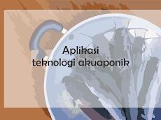 Aplikasi teknologi akuaponik pada budidaya ikan air tawar