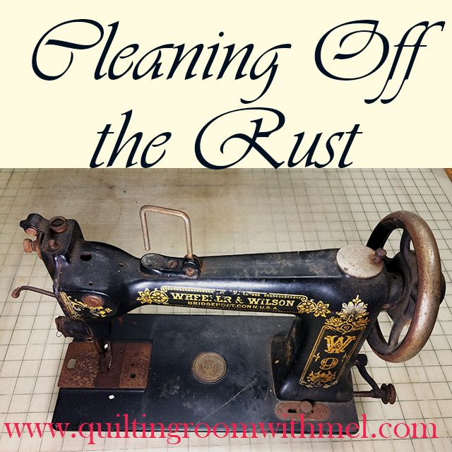 Busting Up The Rust Resurrecting Vintage Sewing Machines Part 40 Inspiration Singer Sewing Machine Cleaning