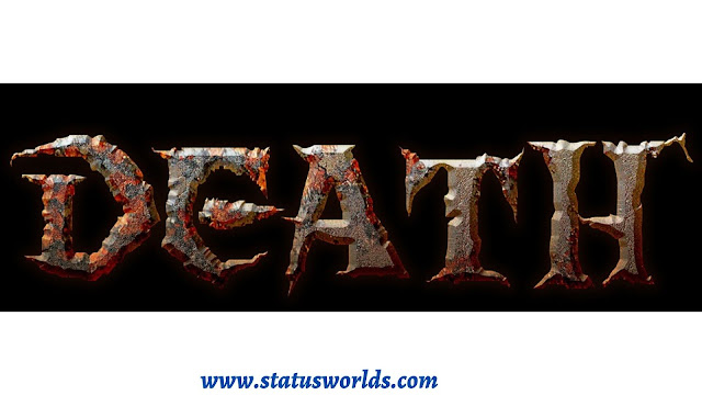 Death Status and Quotes