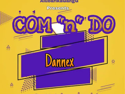 "DOWNLOAD MP3: Dannex - Com ""n"" Do"