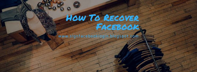 How To Recover Facebook