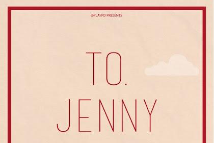 Sinopsis To. Jenny (2018) - Serial TV Korea Selatan