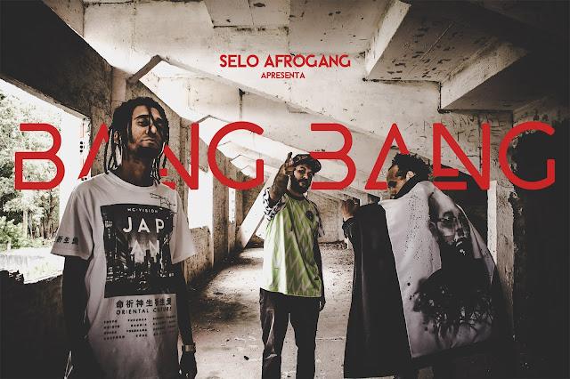 "AfroGang lança o clipe ""Bang Bang"""