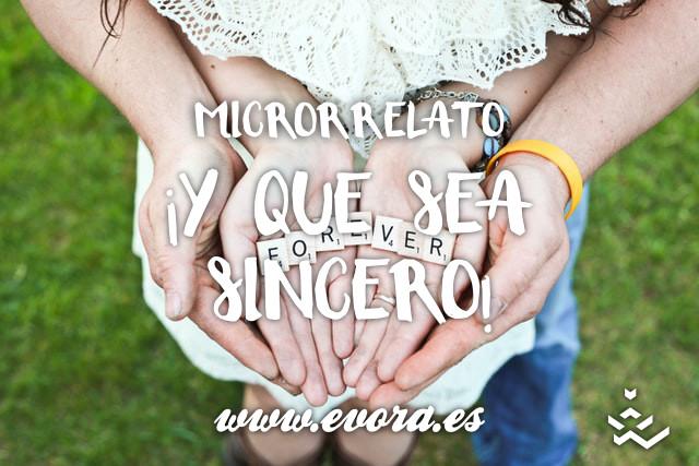Microrrelato: ¡Y que sea sincero!