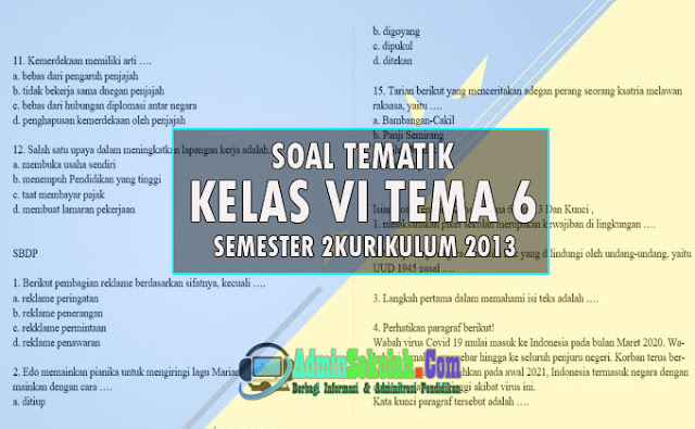 Soal tema 6 kelas 6 Semester 2 Kurikulum 2013 dan kunci jawaban