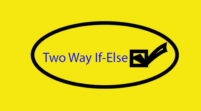 two way if else