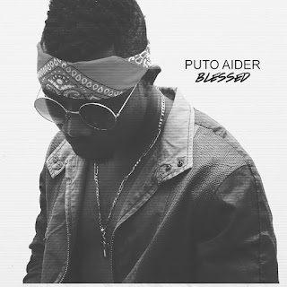 Puto Aider - Blessed EP