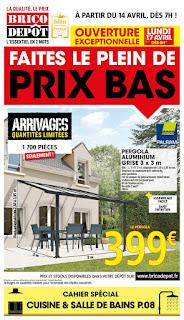 Catalogue Brico Dépôt 14 au 29 Avril 2017