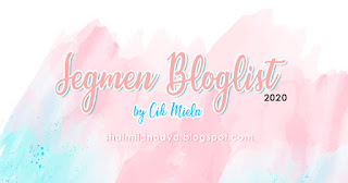 http://shalmilanadya.blogspot.com/2020/04/segmen-bloglist-2020-by-cik-miela.html