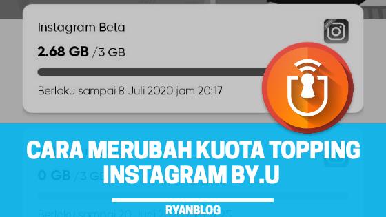 Cara Merubah Kuota Instagram By.U jadi Reguler di 2020