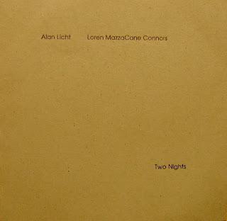 Loren Connors, Alan Licht, Two Nights