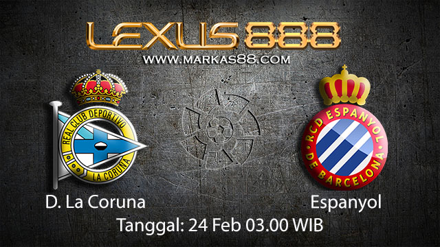 PREDIKSIBOLA - PREDIKSI TARUHAN BOLA D.LA CORUNA VS ESPANYOL 24 FEBRUARI 2018 ( SPANISH LA LIGA )