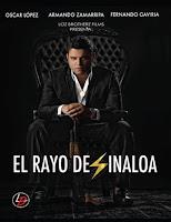 El Rayo de Sinaloa (2016) latino