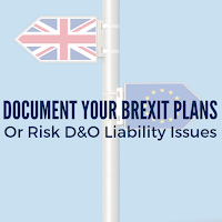 It's Time to Document Your Brexit Plans, or Risk D&O Liability Issues