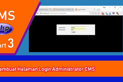 Tutorial PHP - Membangun CMS Sederhana - Part 3 - Membuat Halaman Login Administrator