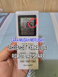 merubah suhu remote ac sharp ke celcius, setting suhu remote ac sharp dari fahrenheit ke celcius