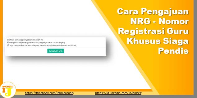 Cara Pengajuan NRG - Nomor Registrasi Guru Khusus Siaga Pendis
