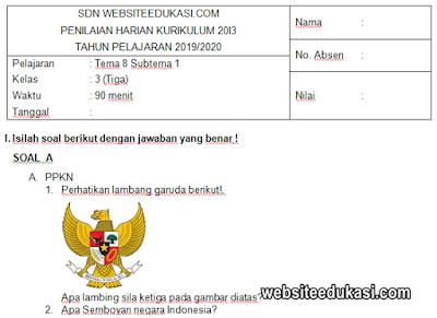 Soal PH Kelas 3 Tema 8 Kurikulum 2013 Tahun 2019/2020